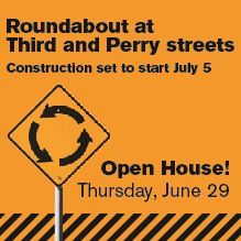 Third and Perry Roundabout Construction Open House @ Fire Headquarters
