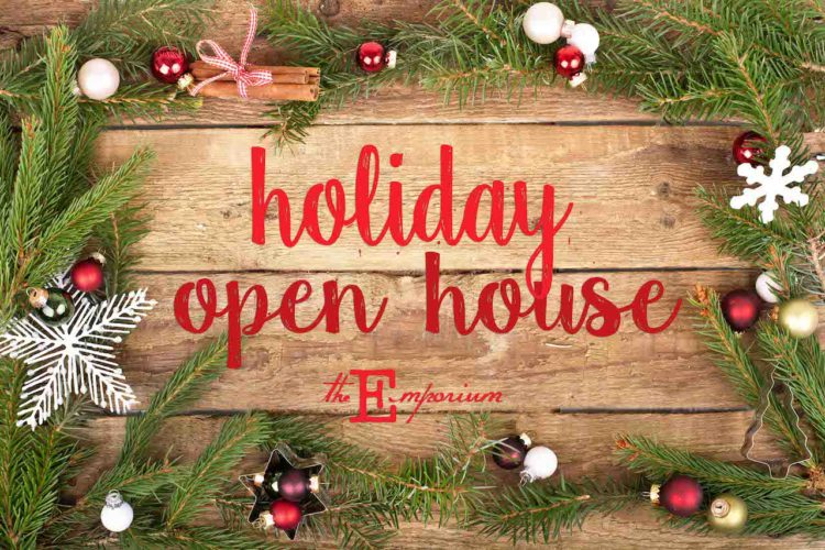Holiday Open House @ The Emporium