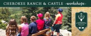 Cherokee Ranch & Castle - Teaching Children to Love the Land Summer Workshops for Kids  2018 @ Cherokee Ranch & Castle |  |  |