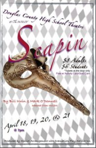 "DCHS Theater presents ""Scapin"" @ Douglas County High School Theater 