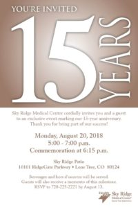 Sky Ridge Medical Center 15 Year Anniversary Celebration @ Sky Ridge Patio |  |  |