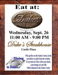 Dining to Donate - Fundraiser for Castle Rock  Senior Center @ Duke's Steakhouse |  |  |