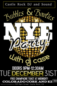 Bubbles and Bowties - New Years Eve Party w/ Castle Rock DJ and Sound @ Colorado Cork and Keg