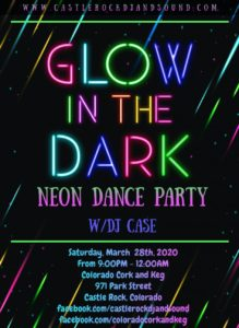 Glow in the Dark Dance Party! @ Colorado Cork and Keg
